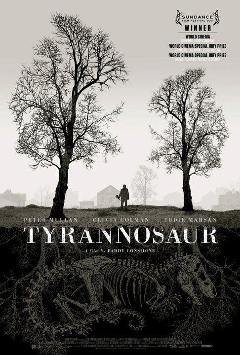Tyrannosaur is the first feature film to be entirely written and directed by actor Paddy Considine. It was filmed in spring 2010 in Leeds, West Yorkshire, England. It stars Peter Mullan, Olivia Colman, and Eddie Marsan with Paul Popplewell and Sally Carman. Considine previously wrote and directed the short film Dog Altogether for Warp Films, winning the Best Short Film BAFTA and BIFA awards as well as the Silver Lion award at Venice in 2007. Peter Mullan, Olivia Colman and Paul Popplewell also appeared in the short film.: Books Covers, Movie Posters, Picture-Black Posters, The Artists, Tyrannosaur 2011, Graphics Design, Film Posters, Paddi Considin, Watches