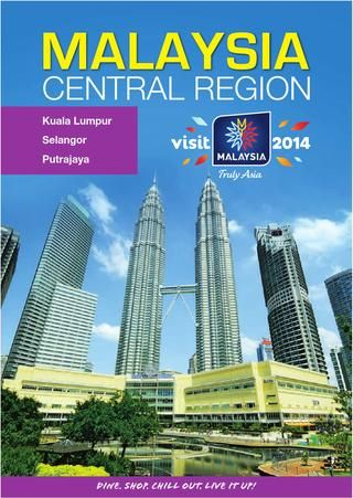 Malaysia Central Region Tourist Brochure. See more brochures in Bookletia Travel Destinations Library.