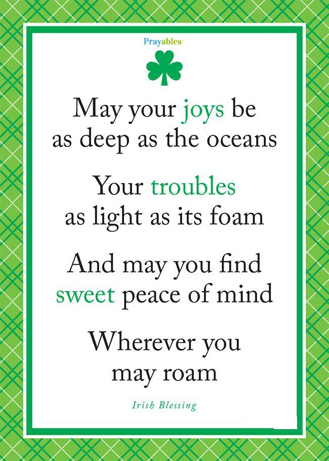 ♡ Irish blessing! http://prayables.org/sign-get-blessed-ings/ Get inspirational quotes, prayers, and blessings every day.
