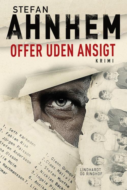 Offer uden ansigt af Stefan Ahnhem - Køb bogen hos Lindhardt og Ringhof