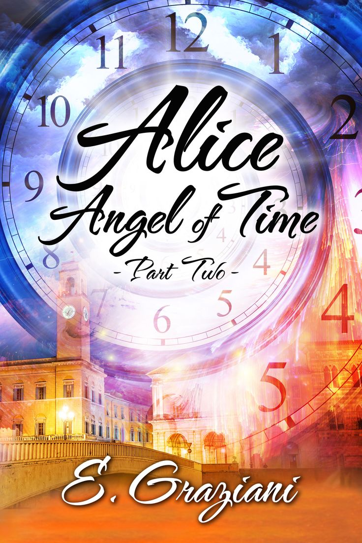 Aliceangel Of Time By E Graziani Ya Time Travel Romance Free