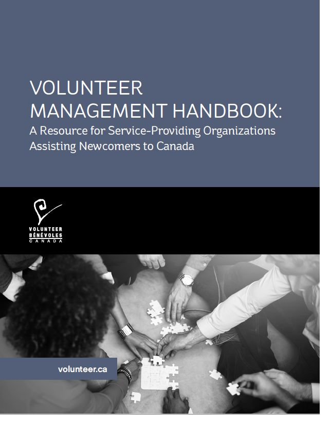 Volunteer Management Handbook: A Resource for Service-Providing Organizations Assisting Newcomers to Canada | Volunteer Canada