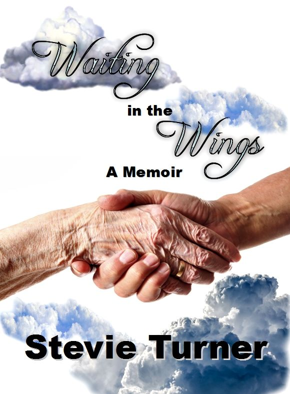 Waiting in the Wings: A new book by Stevie Turner Available to pre-order on Amazon HERE Publication date November 30th 2016 At the grand old age of 92, my mother Dot suddenly starts telling me that…