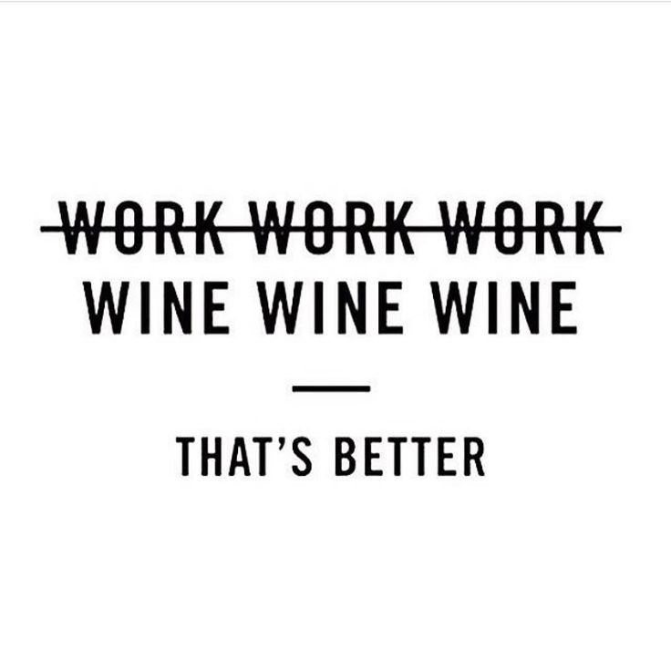 Cheers to the weekend!!! #winequote