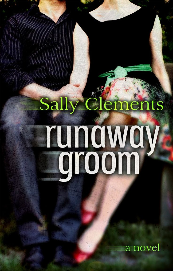 Runaway Groom  Sally Clements (cover By Sarah Hansen Of Okay Creations)