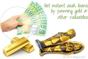Get instant cash loans by pawning gold or other valuables