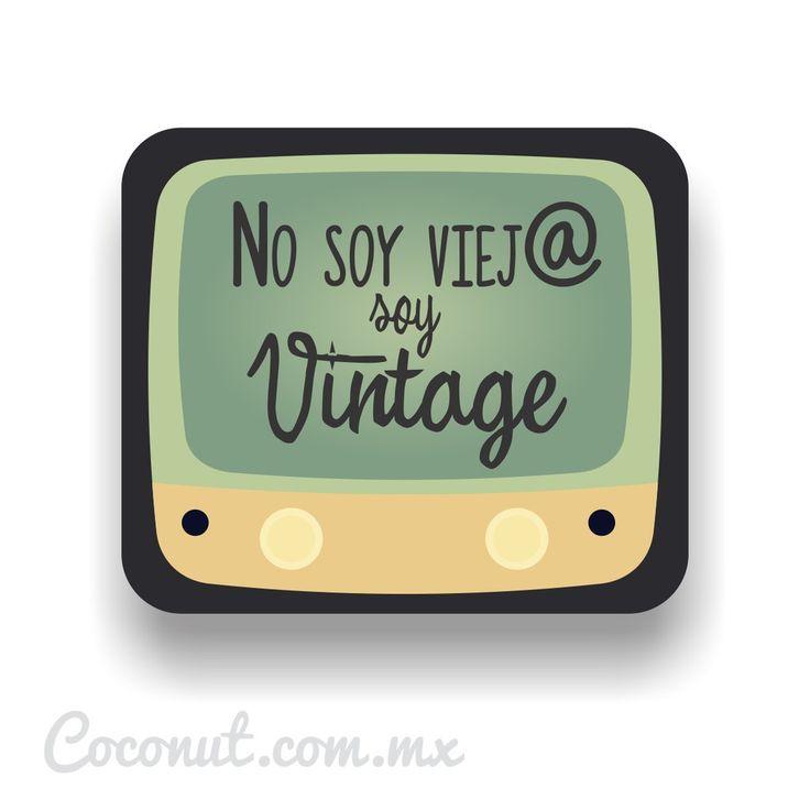 """Letrero para fiestas """"No soy viej@, soy vintage"""" disponible en…"""