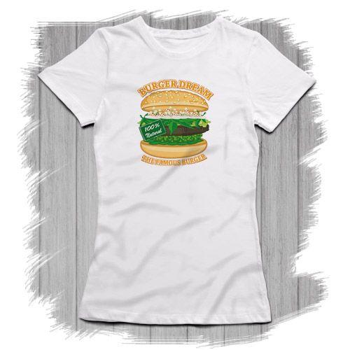 "Tee shirt Femme Crazy Attitude ""Burger Dream"". T-shirts originaux, fun cool et Unique .. t-shirt weed, t-shirt cannabis, t-shirt parodie"
