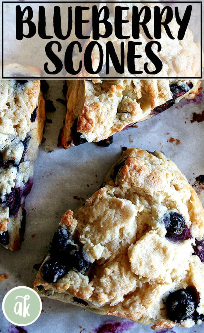 Best Buttermilk Blueberry Scones Alexandra S Kitchen Recipe In 2020 Blueberry Scones Scones Recipes