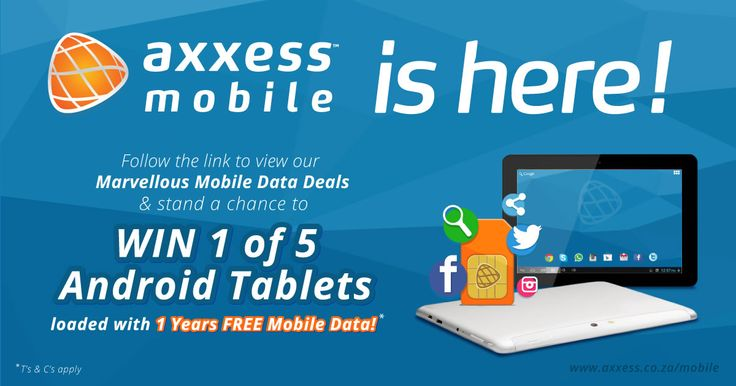 Go to www.axxess.co.za/mobile to find out more and stand a chance to WIN