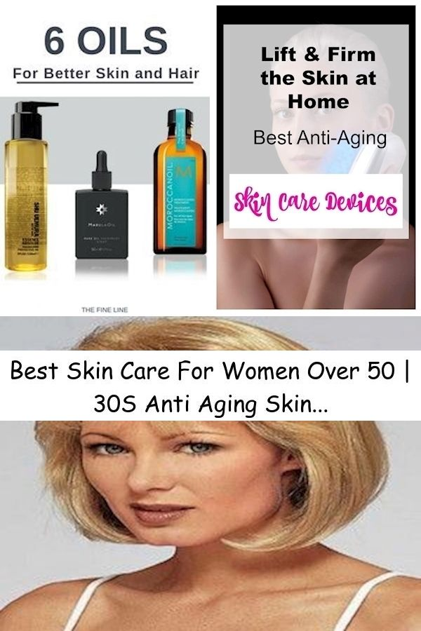 Skin Care For Women Over 40 Best Face Cream For 36 Year Old Best Skin Care Products For Aging Wo In 2020 Anti Aging Skin Products Skin Care Devices Skin Care