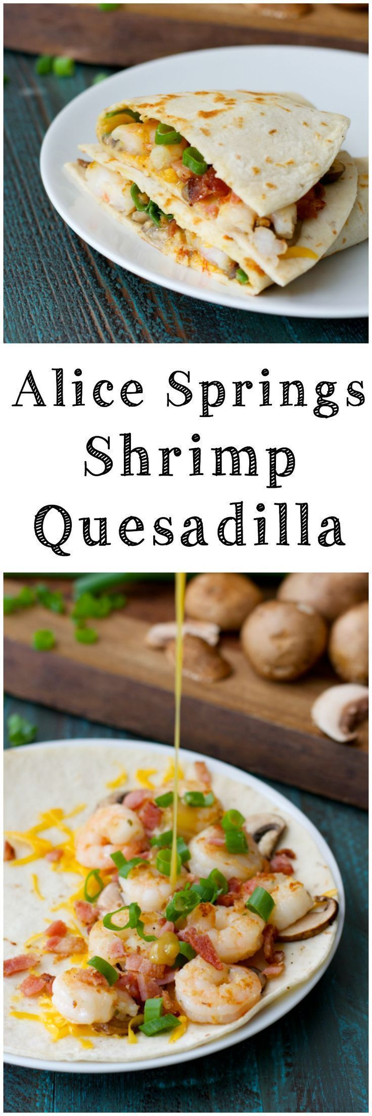 Alice Springs Shrimp Quesadilla! Ready in under 30 minutes! Packed with shrimp, bacon, cheese and a creamy honey mustard sauce!