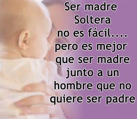 Reflexiones Para Una Madre Soltera Mother S Day 1 Feliz Dia Mama