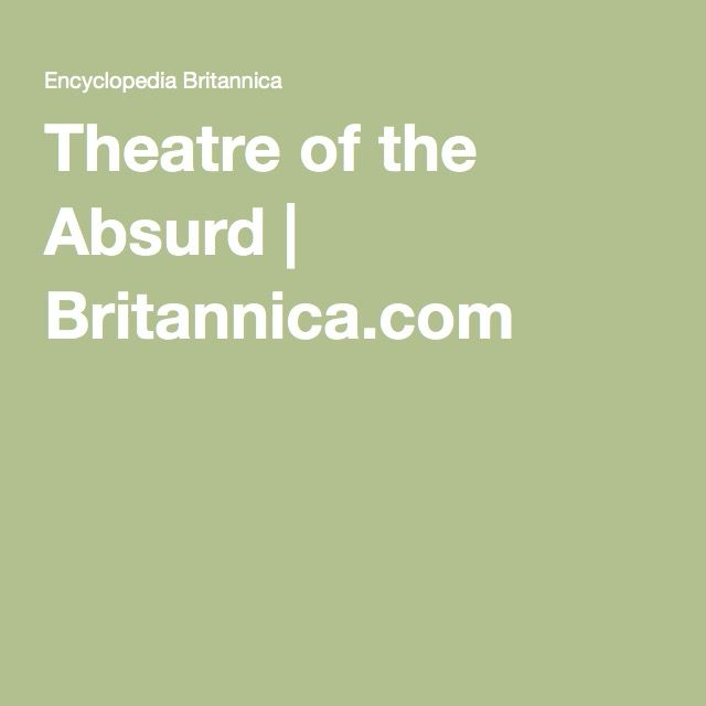 An Essay On Theatre Of The Absurd Definition - image 10