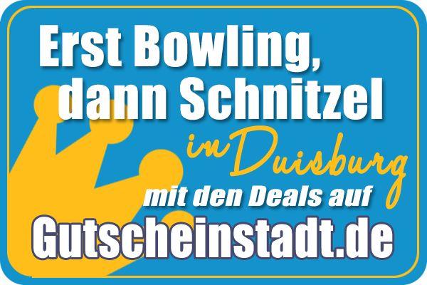#Bowling und #Schnitzel in #Duisburg #Oberhausen mit den Kumpels #Gutscheinstadt