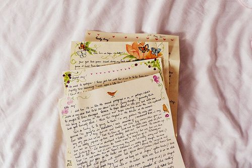 Hand written letters are always a good idea. I love writing them and receiving them.