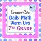 Daily Math Warm Ups for the Common Core - 7th -  Seventh Grade Math .  Please view my free preview. I have created daily warm ups with questions included from my popular 7th grade Common Core Math Assessments Test.  This file contains 20 warm ups that align precisely to the common core standard.  Each warm up contains one question from each of the five subject areas.  The following topics are covered.  7.RP Ratios and Proportional Relationships 7.NS The Number System 7.EE Expressions and…
