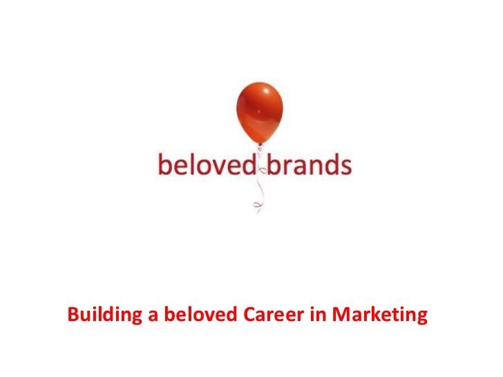 beloved-brands-careers by Beloved Brands Inc. via Slideshare