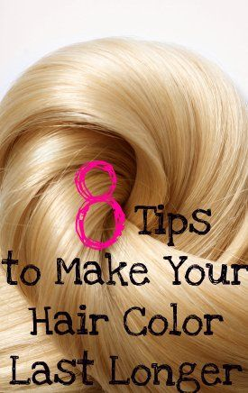 8 Tips to Make Your Hair Color Last Longer!