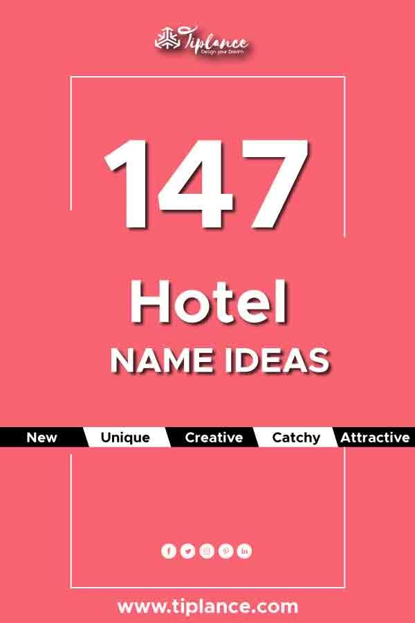 169 Creative Hotel Name Ideas To Get More Bookings Creative
