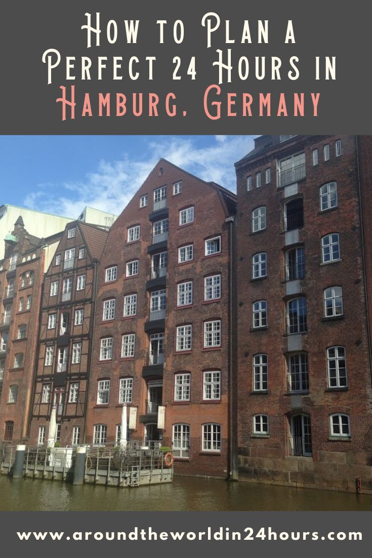One Day In Hamburg Itinerary Around The World In 24 Hours In 2020 Europe Travel Destinations Germany Travel Destinations Germany Travel Guide