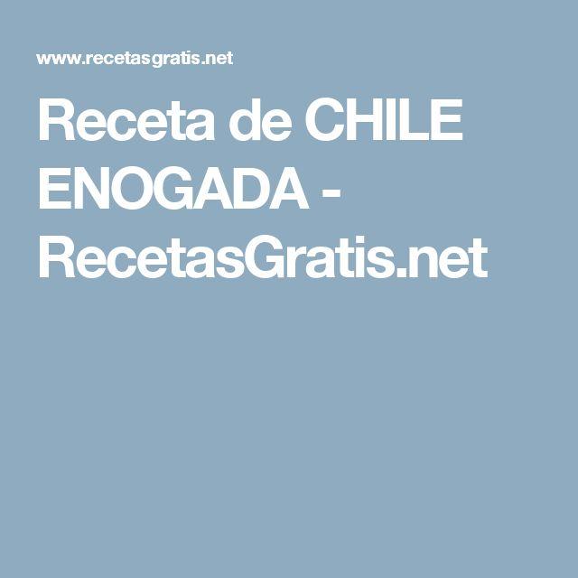 Receta de CHILE ENOGADA - RecetasGratis.net