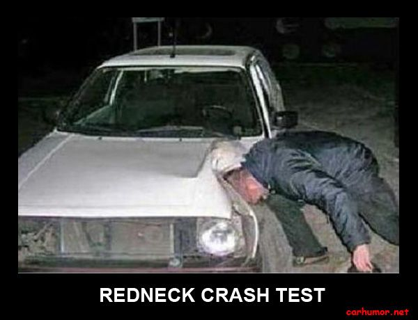 Car Humor Funny Joke Road Street Drive Driver Redneck
