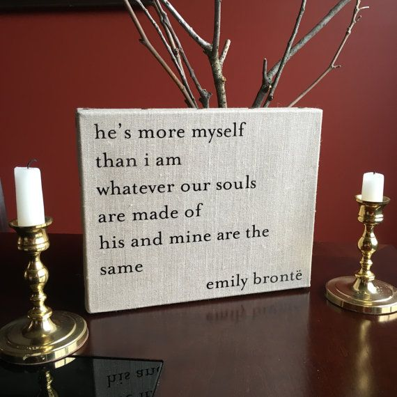 Wuthering Heights Quote Canvas  He's More Myself by LiteraryLovers