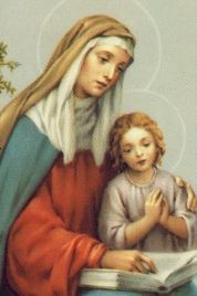 St. Ann, Mother of Mary  ....if I'm ever blessed with a little girl, I'll call her Ann after my mother and Our Ladys mother...
