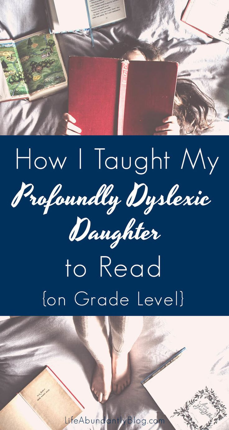 How I Taught My Profoundly Dyslexic Daughter to Read {on Grade Level}