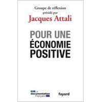 Pour une économie positive par Jacques Attali