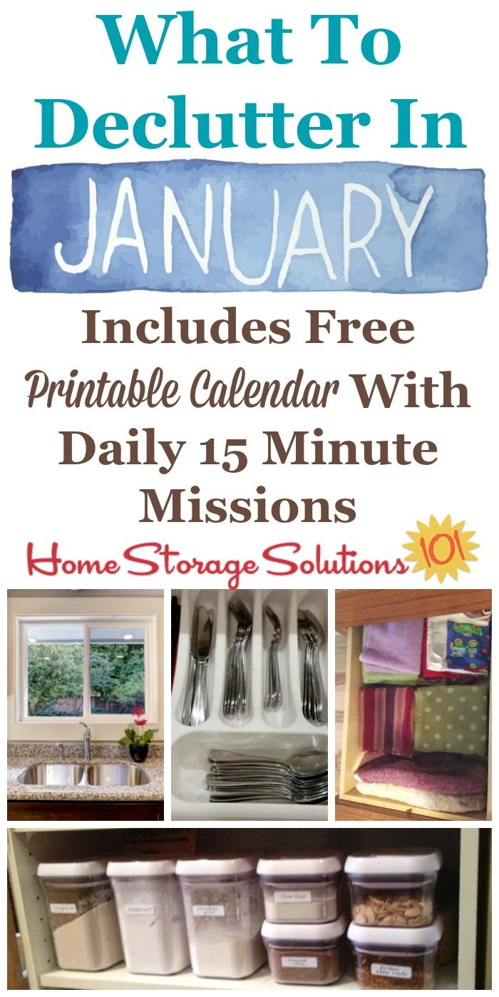 Free printable January decluttering calendar with daily 15 minute missions, to say exactly what you should declutter this month. Follow the entire Declutter 365 plan provided by Home Storage Solutions 101 to declutter your whole house in a year.