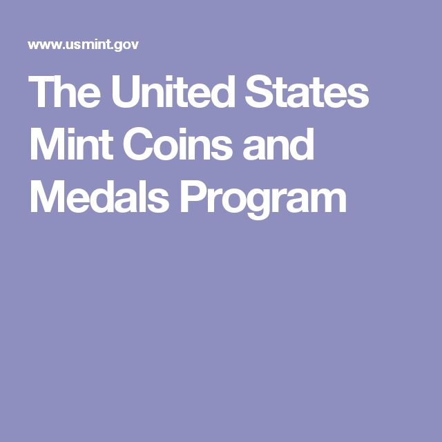 The United States Mint Coins and Medals Program