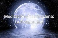 Meditación de Luna Llena: La Prosperidad para el 20 de junio, escúchala en: http://reikinuevo.com/meditacion-luna-llena-prosperidad/