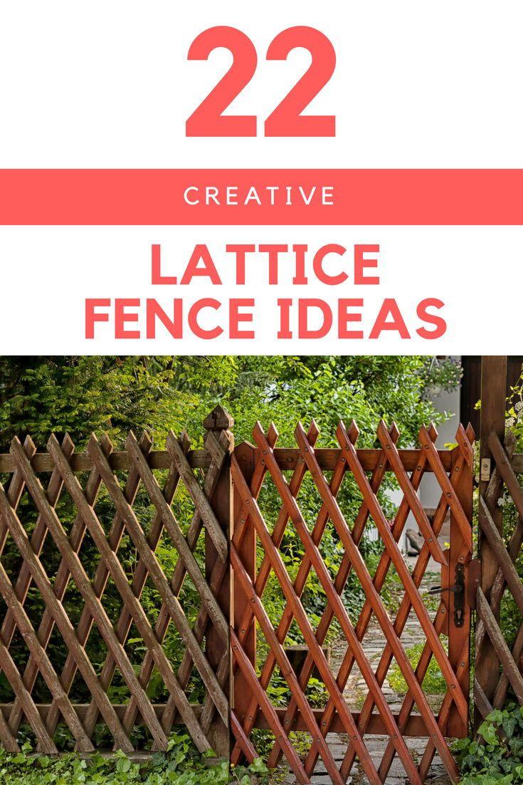 22 Creative Lattice Fence Ideas For Gardens And Backyards Easy Fence Lattice Fence Backyard Fences