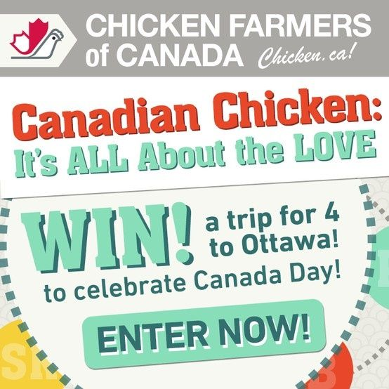 LUV Canada? You could win a trip to Ottawa for Canada Day with @ChickenFarmers