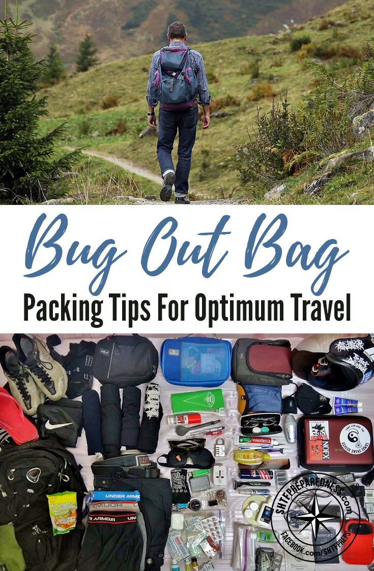 Bug Out Bag Packing Tips For Optimum Travel — Making a bug out bag requires a lot of planning and preparation. Once you make a checklist with all the items you need for surviving an emergency situation, things can get complicated.