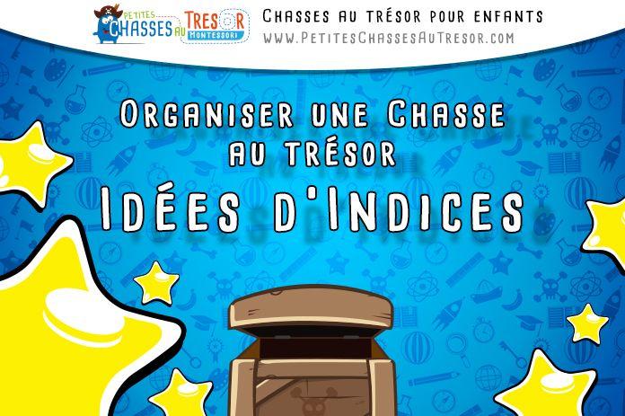 Indice Chasse au Trésor - LE GUIDE