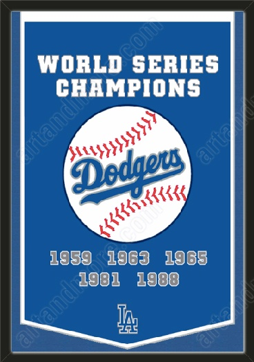 This Los Angeles Dodgers dynasty banner framed to 26 x 38 inches.  $199.99 @ ArtandMore.com