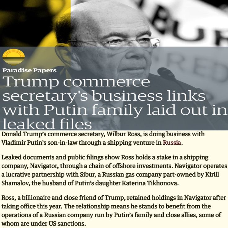 Trump commerce secretary's business links with Putin family laid out in leaked files [The Guardian] https://www.theguardian.com/news/2017/nov/05/trump-commerce-secretary-wilbur-ross-business-links-putin-family-paradise-papers ②⓪①⑦ ①① ⓪⑥