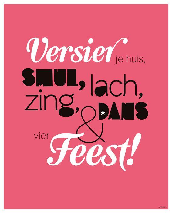 'Versier je huis, smul, lach, zing, dans & vier feest!' #vtwonen #happypage #feestspecial #feest