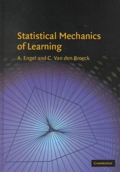 Statistical Mechanics of Learning