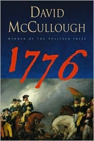 1776 by David McCullough (I also enjoy the illustrated edition) pl
