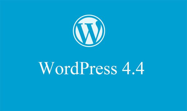 WordPress 4.4: New Features That You Should Know