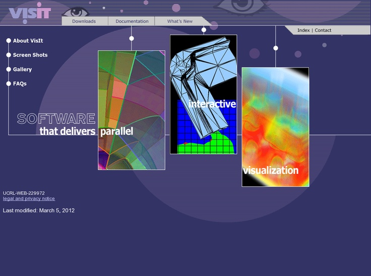 VisIt is a free interactive parallel visualization and graphical analysis tool for viewing scientific data on Unix and PC platforms. visualizations from data, animate them through time, manipulate them, and save the resulting images for presentations. VisIt contains a rich set of visualization features so that you can view your data in a variety of ways. It can be used to visualize scalar and vector fields defined on two- and three-dimensional (2D and 3D) structured and unstructured meshes.
