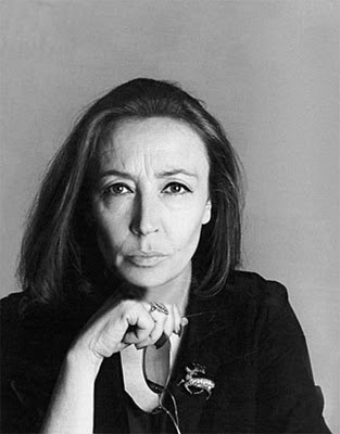 Oriana Fallaci - can't live without her writing...