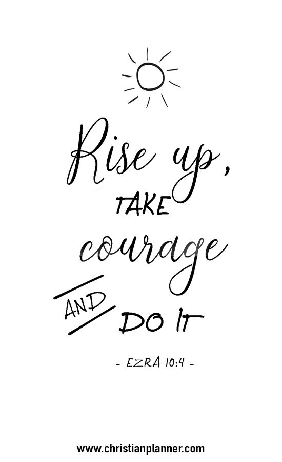Rise up, take courage and do it again www.christianplanner.com
