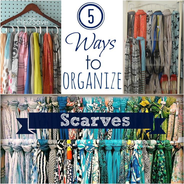 5 Ways to Organize Scarves Hip2Save