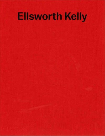 New Book: Ellsworth Kelly / by Tricia Y. Paik ; with contributions from Gavin Delahunty, Gary Garrels, Richard Shiff and Robert Storr, 2015.