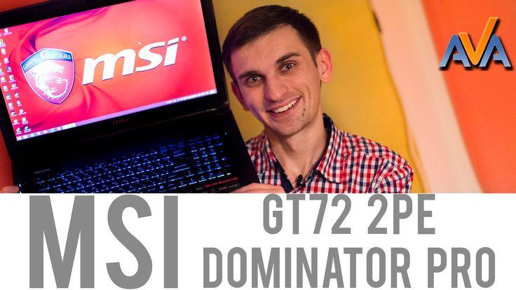 MSI Dominator Pro GT72 https://www.youtube.com/watch?v=qDdGJFisrsI